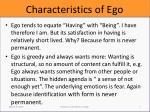 characteristics of ego1
