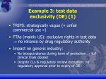example 3 test data exclusivity de 1