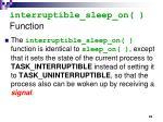 interruptible sleep on function