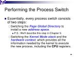 performing the process switch