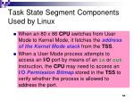 task state segment components used by linux