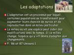 les adaptations