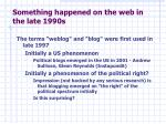something happened on the web in the late 1990s