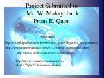 project submitted to mr w maksychuck from e quon