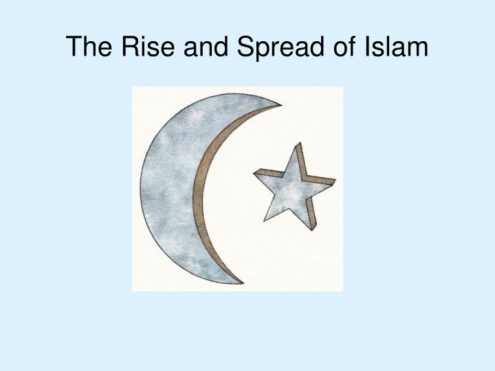 the rise and spread of islam n.