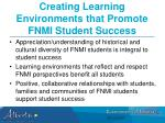 creating learning environments that promote fnmi student success