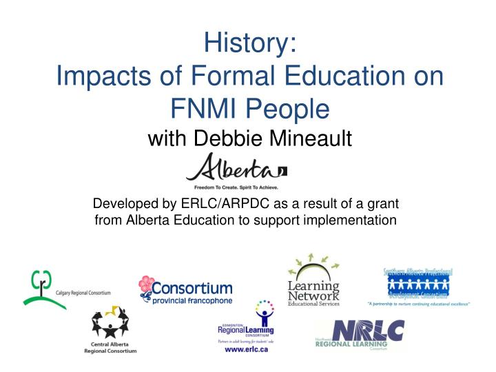 history impacts of formal education on fnmi people with debbie mineault n.