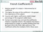 french coefficients ii