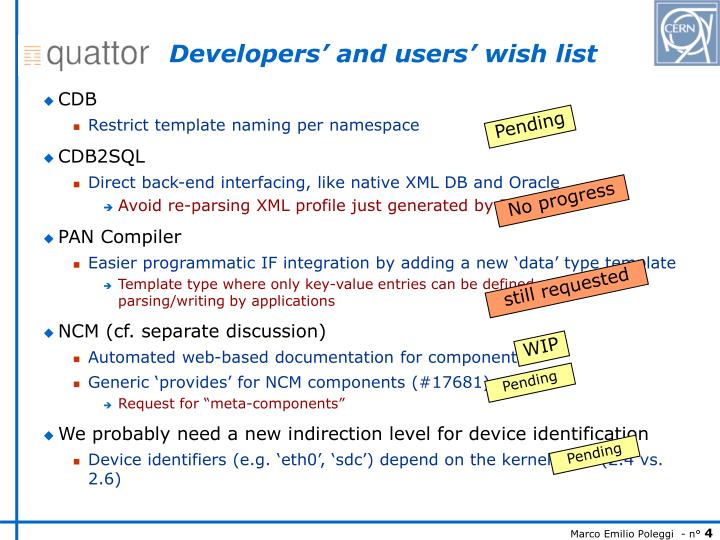 Developers' and users' wish list