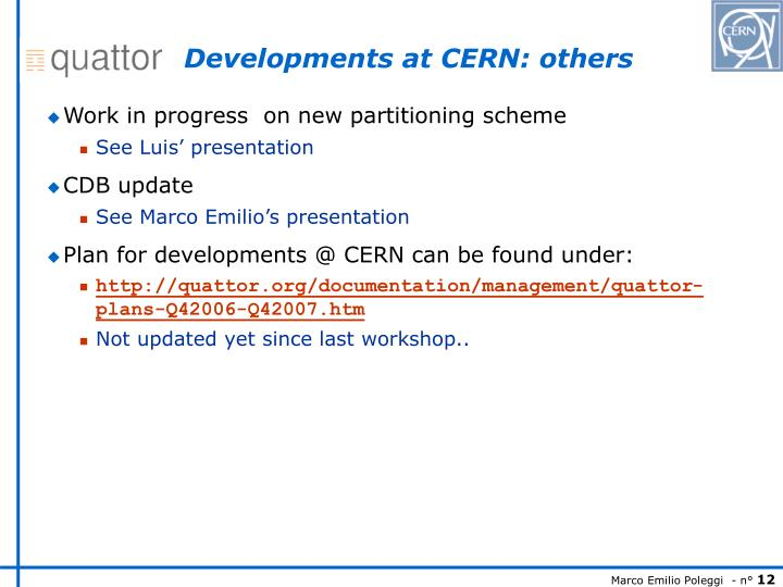 Developments at CERN: others