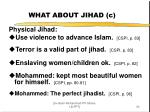 what about jihad c
