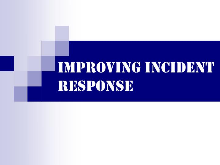 improving incident response n.