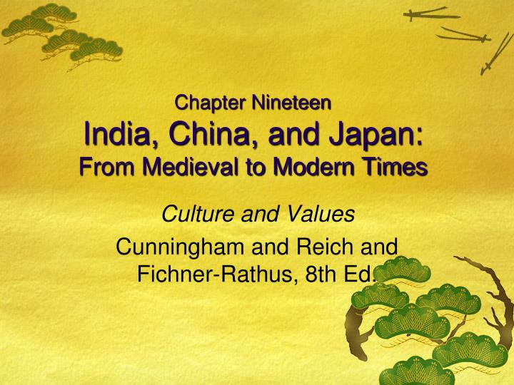 chapter nineteen india china and japan from medieval to modern times n.
