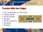 trouble with the caliph