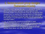 2 nonequivalent group designs between subjects