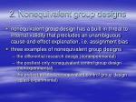 2 nonequivalent group designs