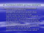 2 nonequivalent group designs1