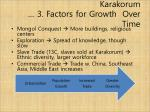 karakorum 3 factors for growth over time
