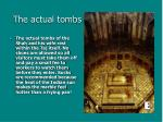 the actual tombs