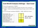 cost benefit analysis arbitrage east coast