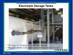 electrolyte storage tanks