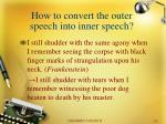 how to convert the outer speech into inner speech