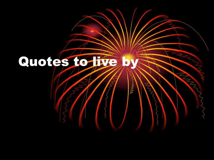 quotes to live by n.