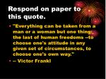respond on paper to this quote2