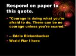 respond on paper to this quote6