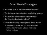 other denial strategies