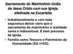sacramento do matrim nio uni o de jesus cristo com sua igreja efetivada na eucaristia
