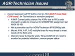 agr technician issues
