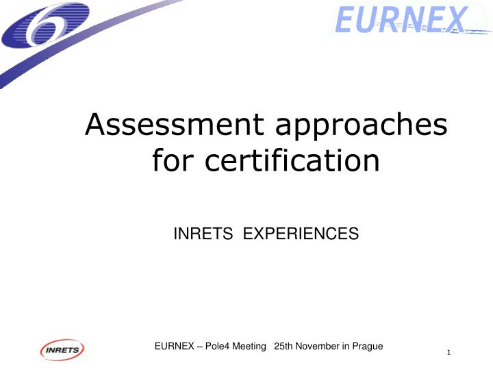 assessment approaches for certification n.