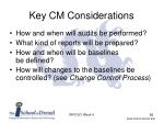 key cm considerations1
