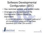 software developmental configuration sdc2