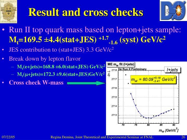 Result and cross checks