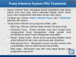 fuzzy inference system fis tsukamoto