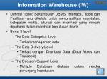 information warehouse iw