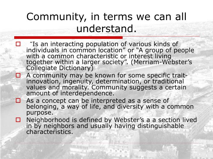 Community, in terms we can all understand.