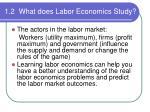 1 2 what does labor economics study1