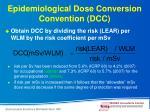 epidemiological dose conversion convention dcc