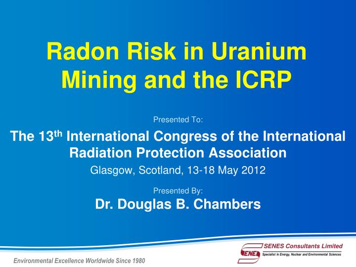 radon risk in uranium mining and the icrp n.
