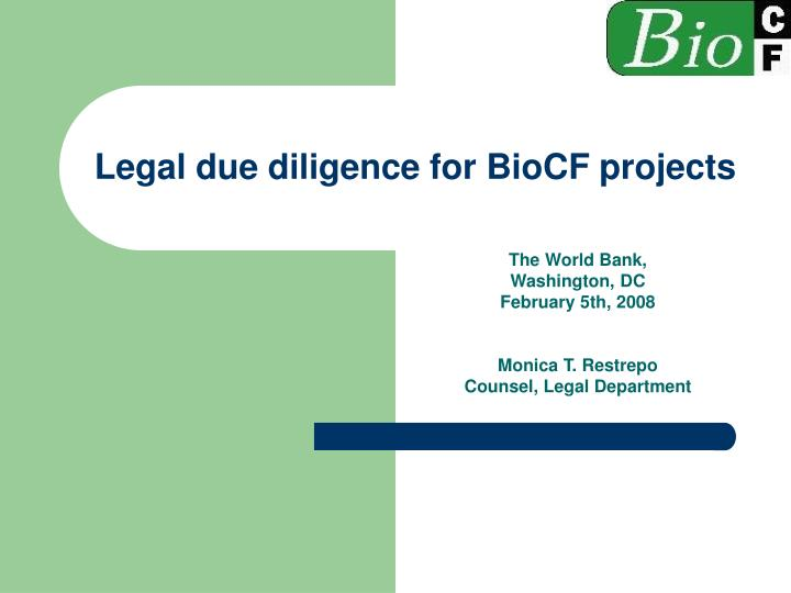 legal due diligence for biocf projects n.