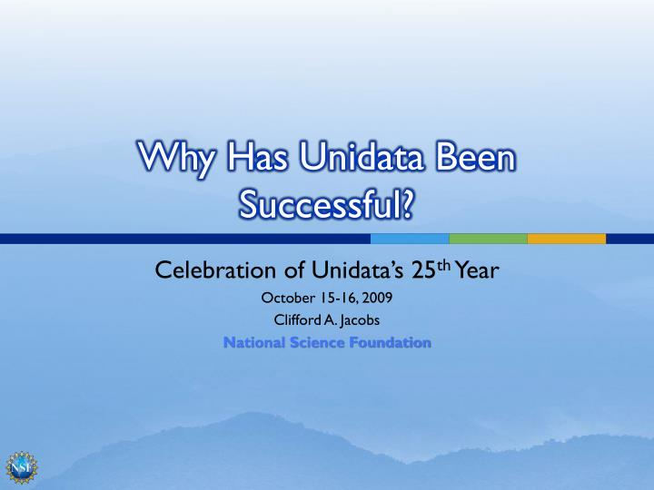 why has unidata been successful n.