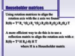 householder matrices