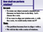 how shall we perform rotation