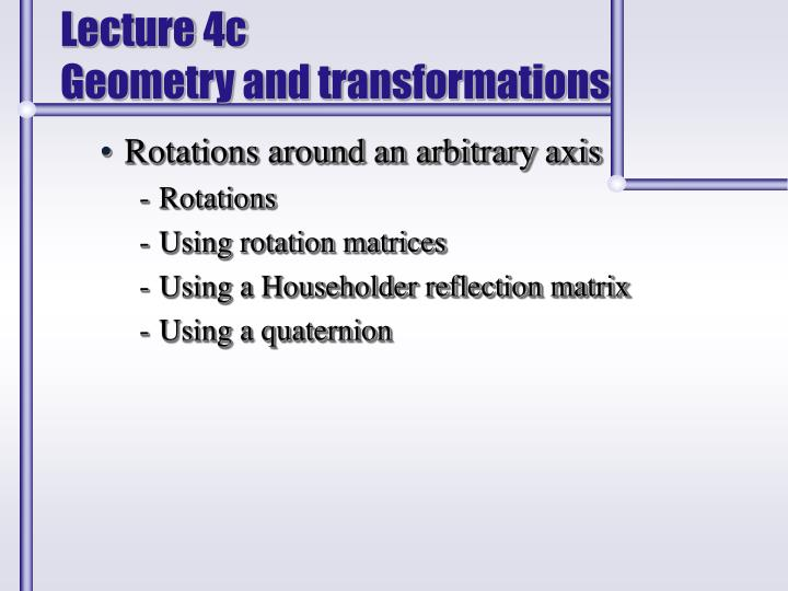 lecture 4c geometry and transformations n.