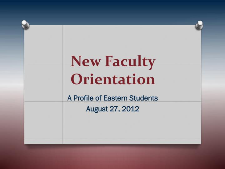 new faculty orientation n.