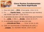 cinco pontos fundamentais dos dons espirituais
