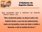 o batismo do esp rito santo